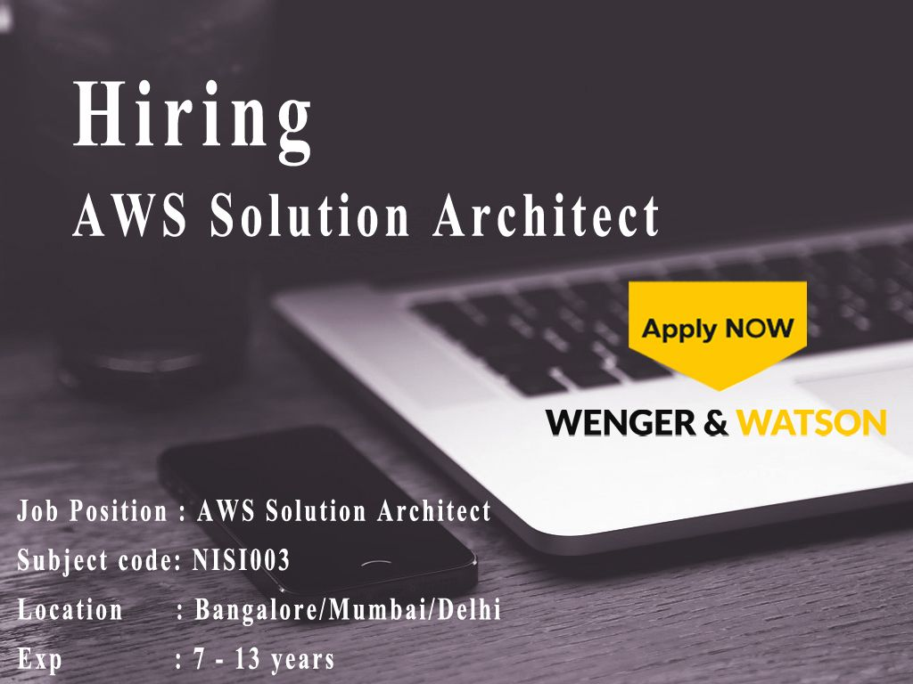 AWS Solution Architect jobs in Bangalore, Mumbai and Delhi