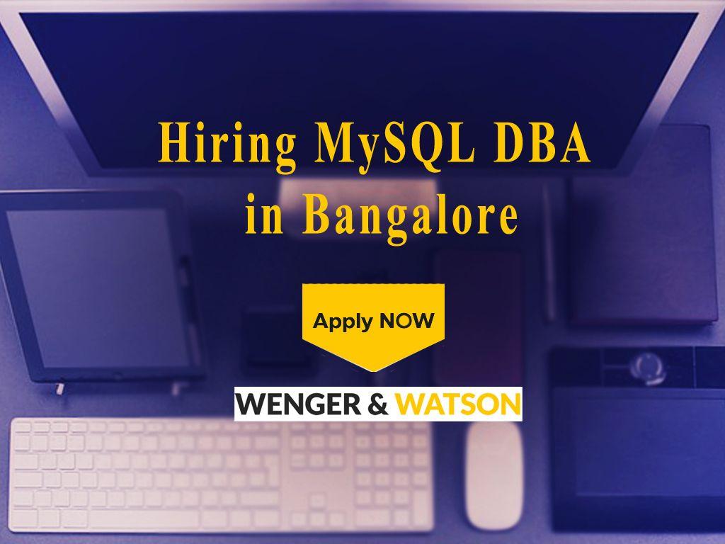 Hiring for MySQL Database administrator jobs in Bangalore – Database Administrator Job Description